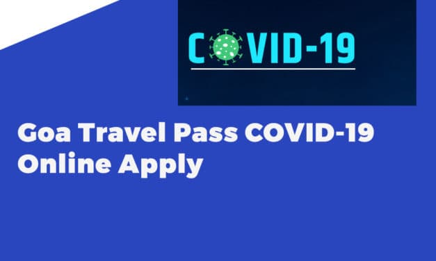 Goa Travel Pass COVID-19 Online Apply