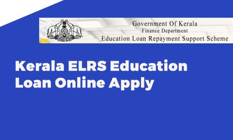 Kerala ELRS Education Loan Online Apply
