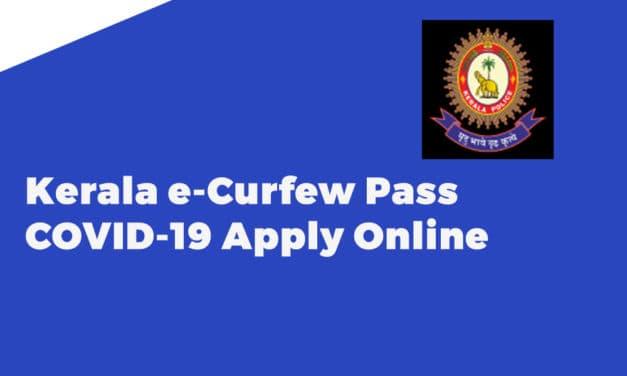 Kerala e-Curfew Pass COVID-19 Apply Online