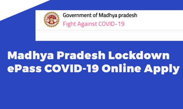 Madhya Pradesh Lockdown ePass COVID-19 Online Apply