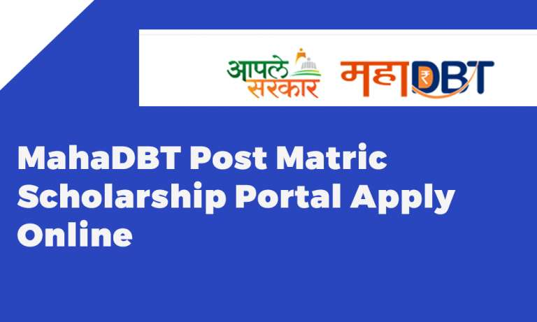 MahaDBT Post Matric Scholarship Portal Apply Online
