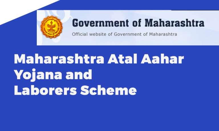 Maharashtra Atal Aahar Yojana and Laborers Scheme