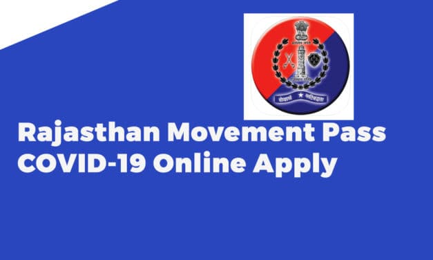 Rajasthan Movement Pass COVID-19 Online Apply