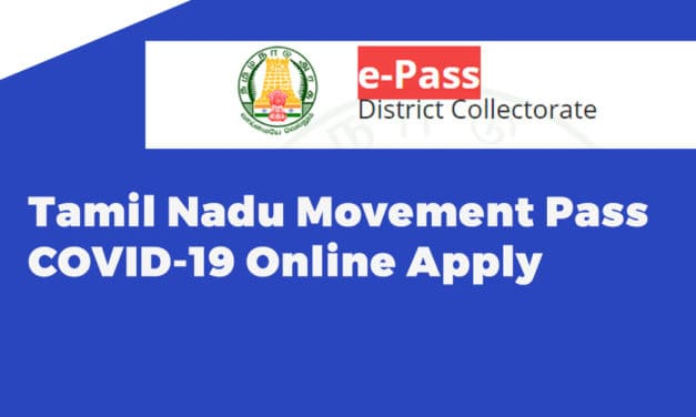 Tamil Nadu Movement Pass COVID-19 Online Apply