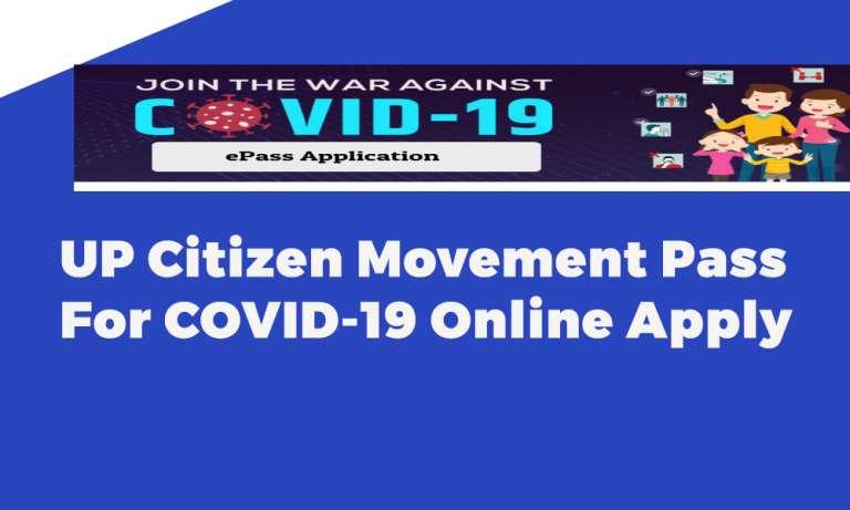 UP Citizen Movement Pass For COVID-19 Online Apply