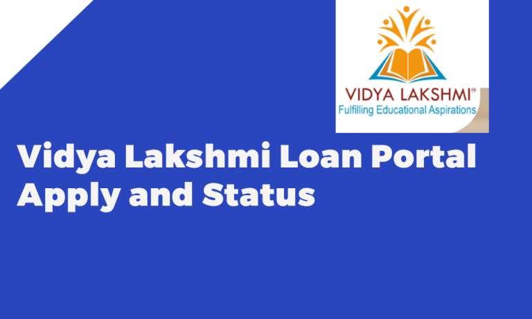 Vidya Lakshmi Loan Portal Apply and Status