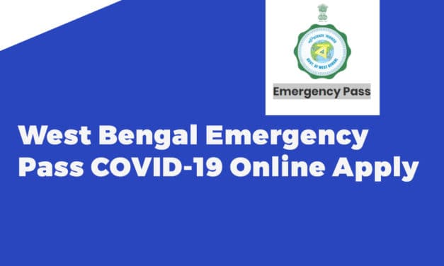 West Bengal Emergency Pass COVID-19 Online Apply