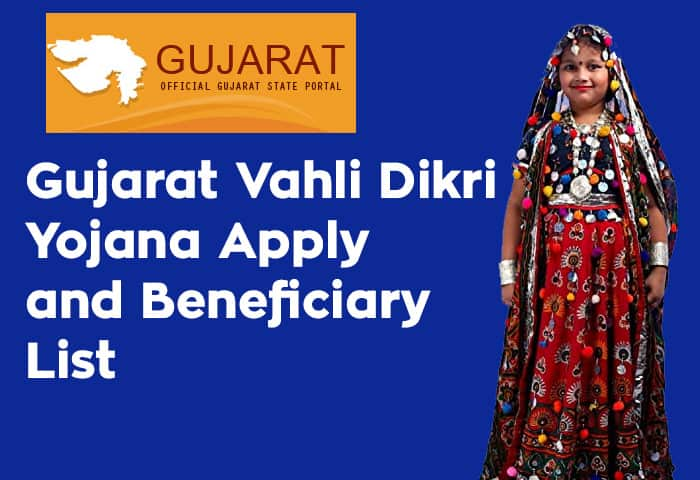 Gujarat Vahli Dikri Yojana Apply and Beneficiary List