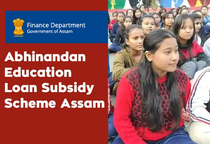 Abhinandan Education Student Loan Subsidy Scheme Assam