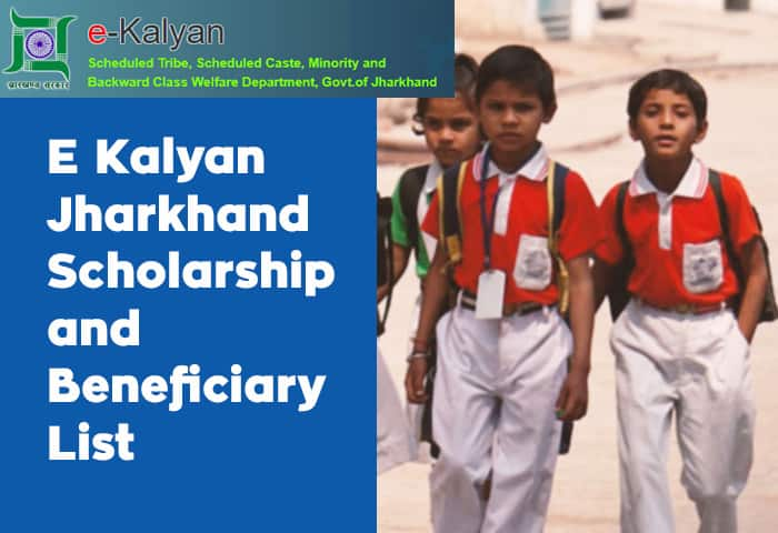 E Kalyan Jharkhand Scholarship Apply and Beneficiary List
