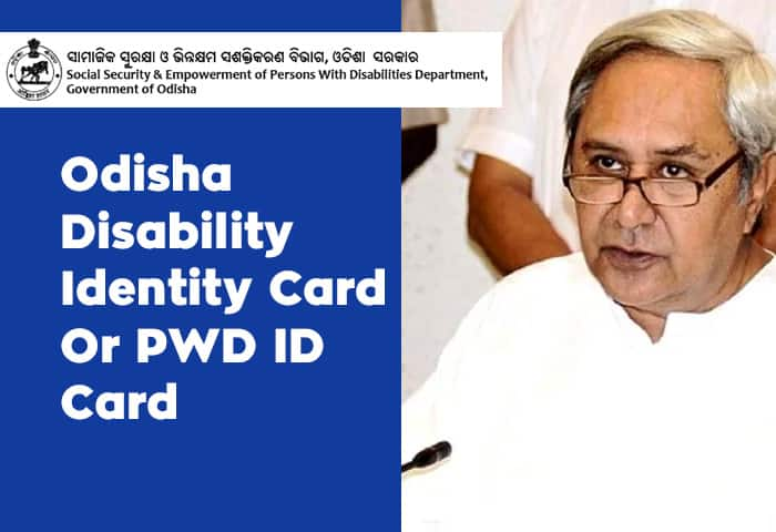 Odisha Disability Identity Card Or PWD ID Card