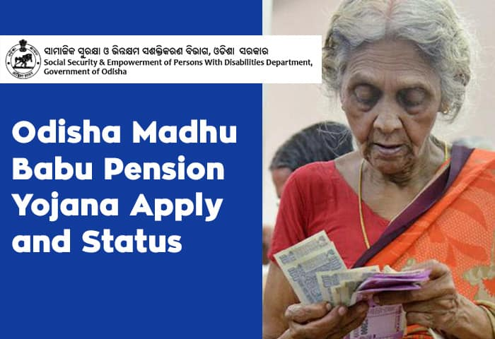 Odisha Madhu Babu Pension Yojana Apply and Status