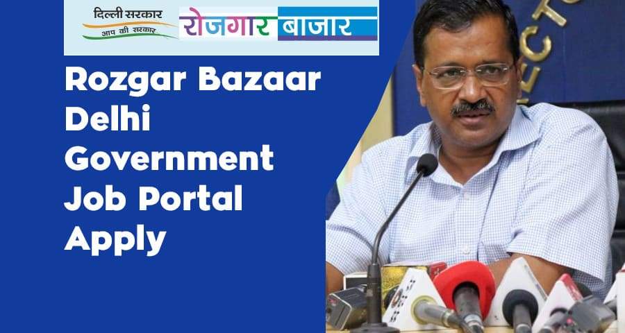 Rozgar Bazaar Delhi Government Job Portal