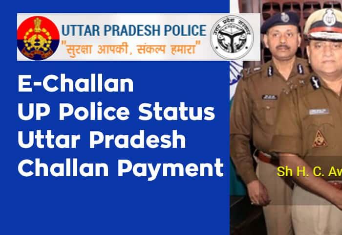 e Challan UP Police Status and Uttar Pradesh Challan Payment