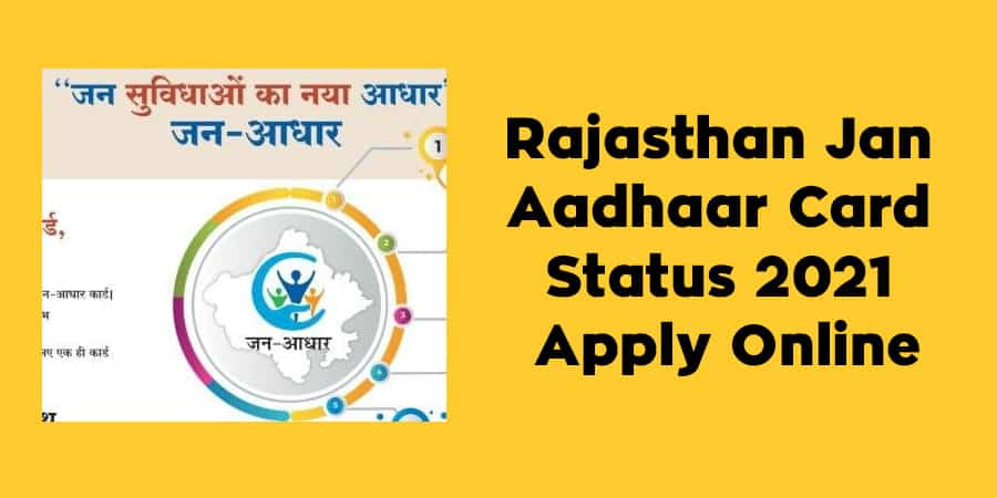 Rajasthan Jan Aadhaar Card Status 2021 Apply Online